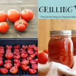 Grilling Tomatoes- The Smart Way to Prepare for Canning