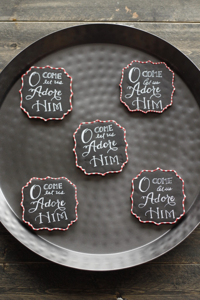 O come let us adore him Chalkboard cookies